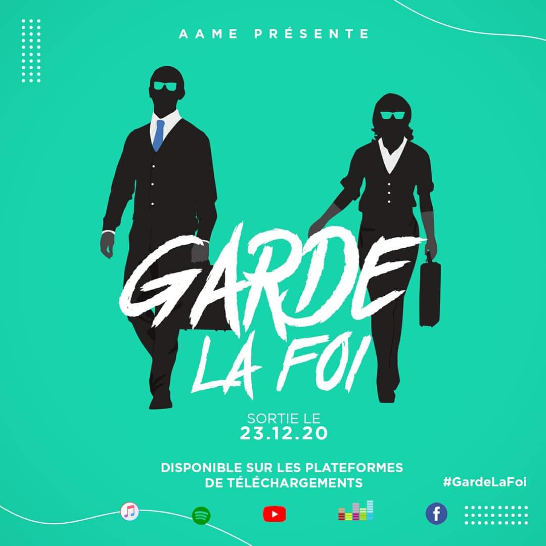 Sortie officielle - single Garde La Foi